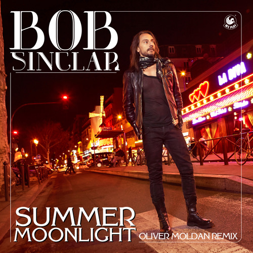 "Bob Sinclar - ""Summer Moonlight"" - Oliver Moldan Remix"
