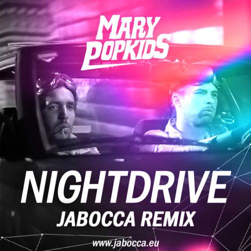 Mary Popkids - Nightdrive (Jabocca remix)