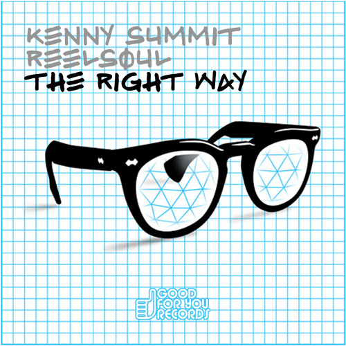 Kenny Summit & Reelsoul - The Right Way (sample)