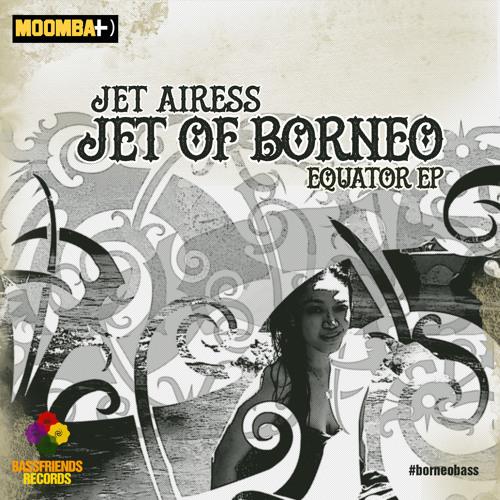 Jet Of Borneo (Rainforest Edit)