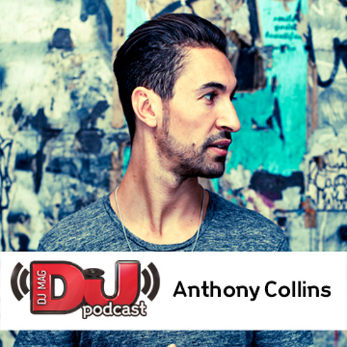 DJ Weekly Podcast: Anthony Collins