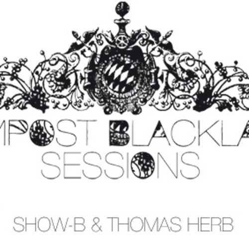 CBLS 232 - Compost Black Label Sessions Radio hosted by SHOW-B & THOMAS HERB