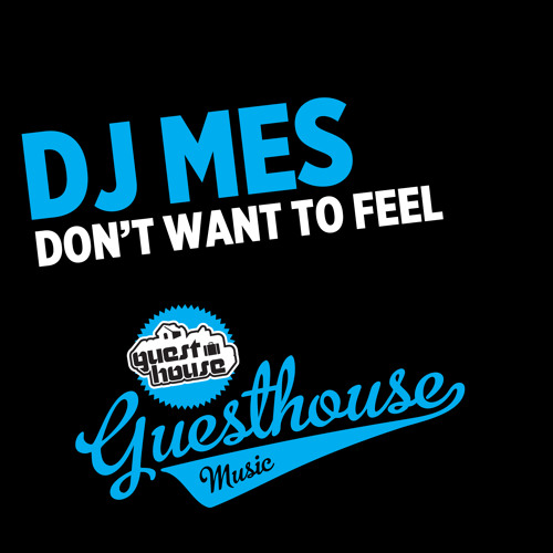 DJ Mes - Don't Want to Feel (Tribute Mix)