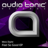 Mass Digital - Feel So Good EP - [Audio Tonic] mp3