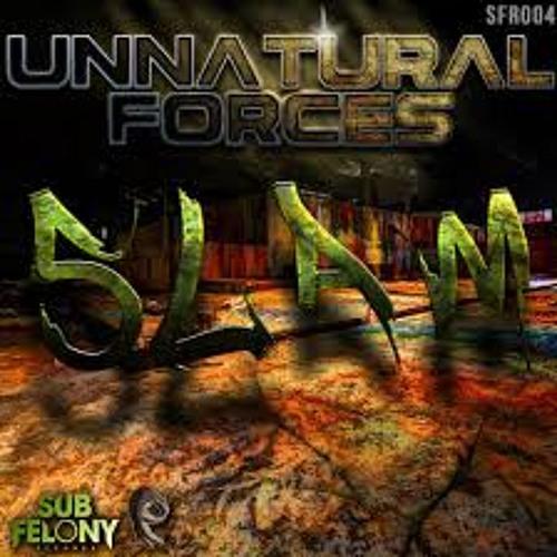 Unnatural Forces - SLAM (Slame remix) [FRENCHDUBZ]