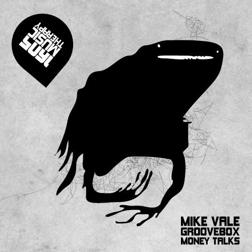 Mike Vale & Groovebox - Money Talks (Original Mix) [1605]