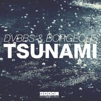 DVBBS & Borgeous - TSUNAMI (JUMP) ft TINIE TEMPAH