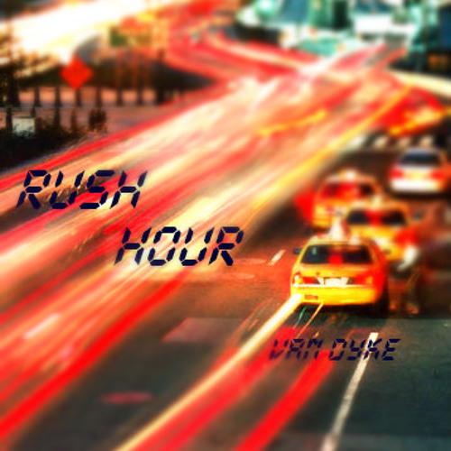 Rush hour - Van Dyke (Original Mix)