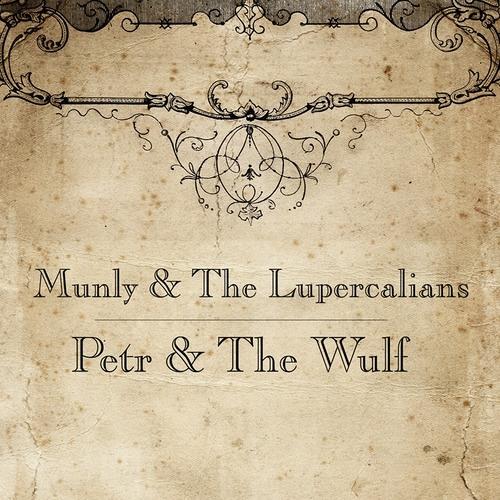 Munly & The Lupercalians - Bird