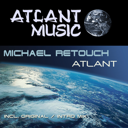 ATM001 Michael Retouch - Atlant (Original Mix)