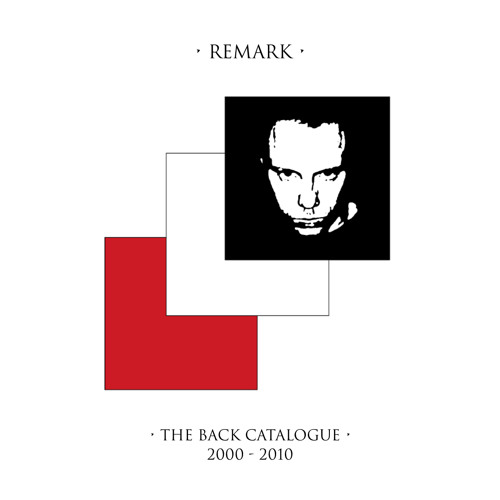 Remark Back Catalogue: 2000-2010
