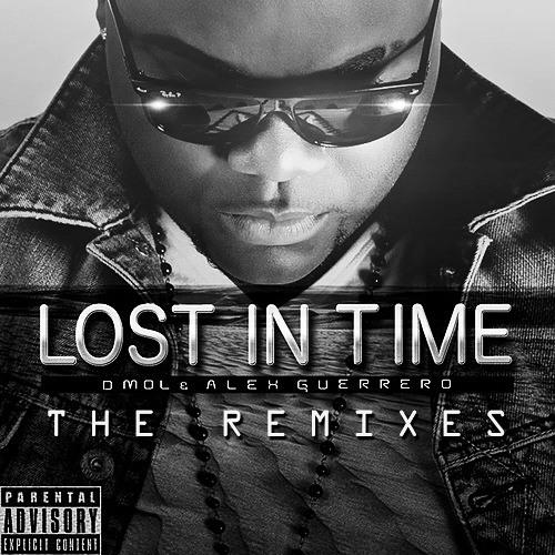 Dmol & Alex Guerrero 'Lost In Time' (Rapha Di Sands Radio Edit Remix)