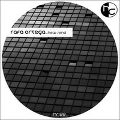 Help Send  - Rafa Ortega (original mix) - hexil Creative Records