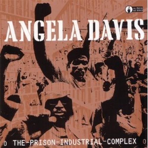Angela Davis - The Prison Industrial Complex