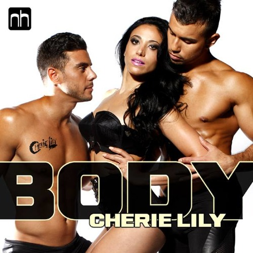 Cherie Lily - Body - Joshua D Remix (OUT NOW!)