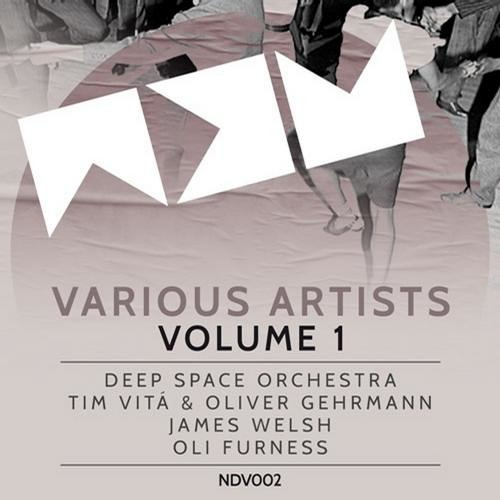 NDV002 - Various Artists Volume 1 EP DIGI ft. Deep Space Orchestra, James Welsh & more