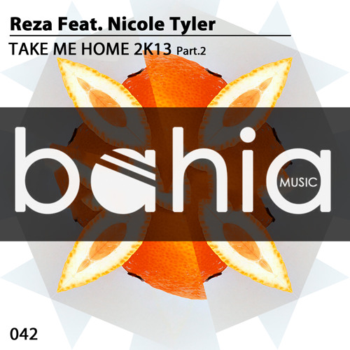 Reza Feat Nicole Tyler - Take Me Home (Angel Manuel Remix)