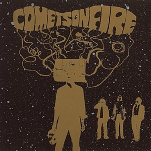 Comets on Fire - The Way Down