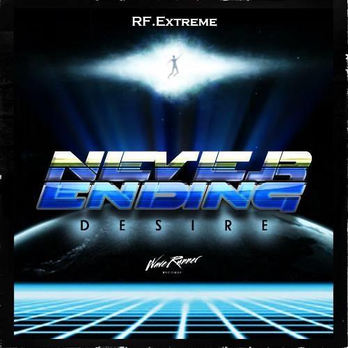 RF.extreme - Never Ending Desire (Original)
