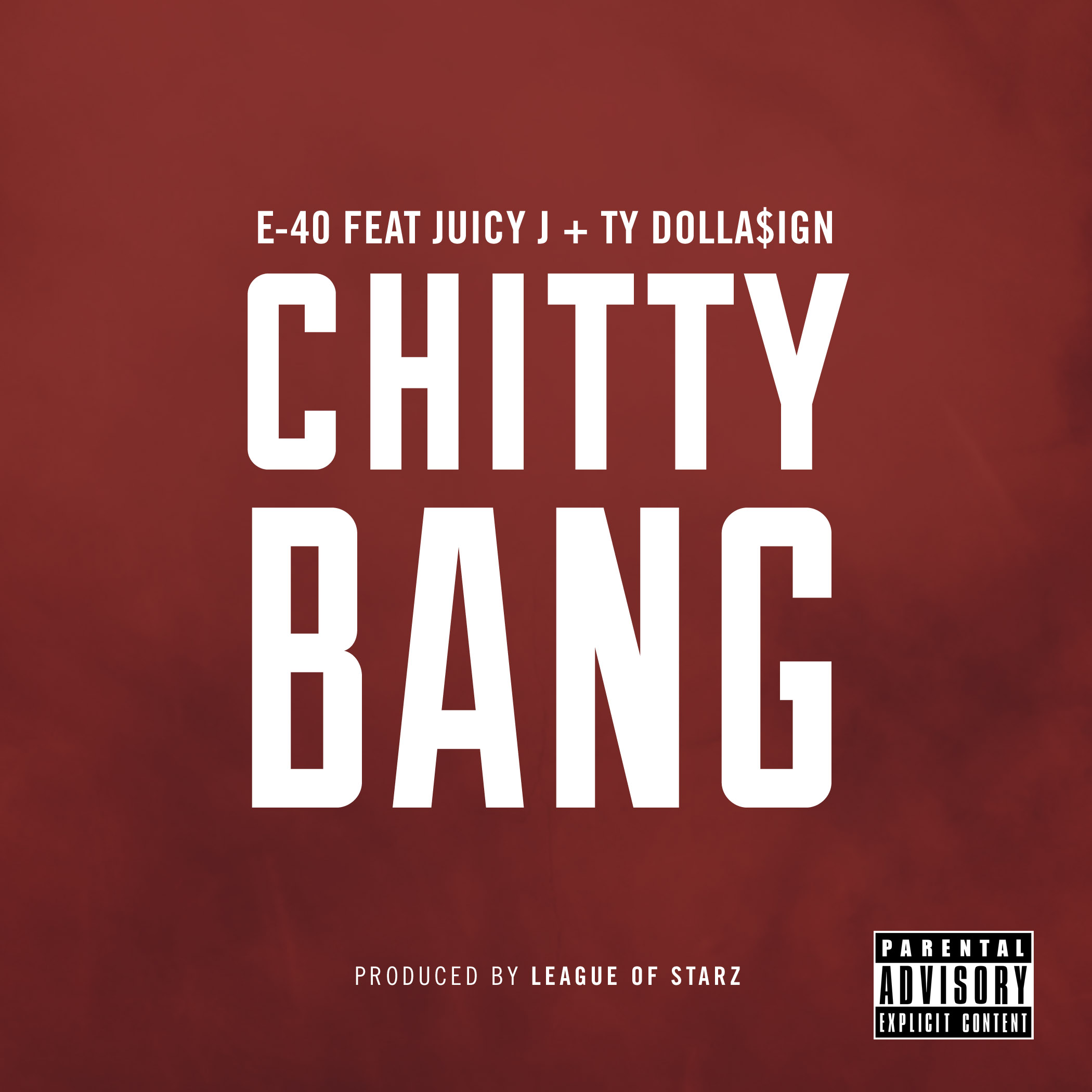 E-40 ft. Juicy J & Ty Dolla $ign - Chitty Bang (prod. League Of Starz) [Thizzler.com]