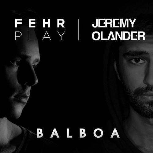 Jeremy Olander & Fehrplay - Balboa [Free Download]