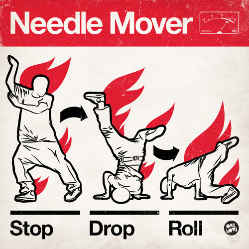 NEEDLE MOVER - STOP DROP N ROLL (PREVIEW)