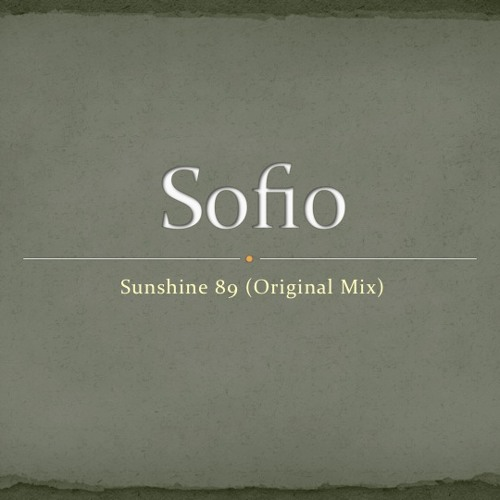 Sofio - Sunshine (original mix)