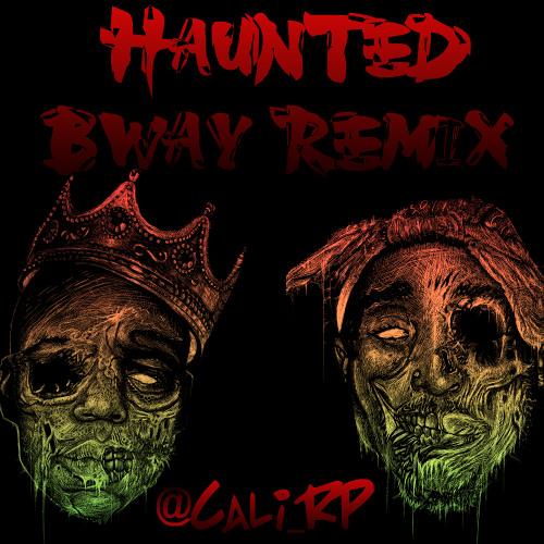 CALI RP - HAUNTED BWAY REMIX