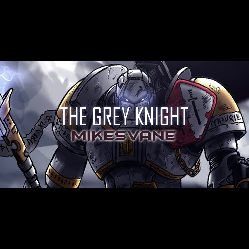 The Grey Knight