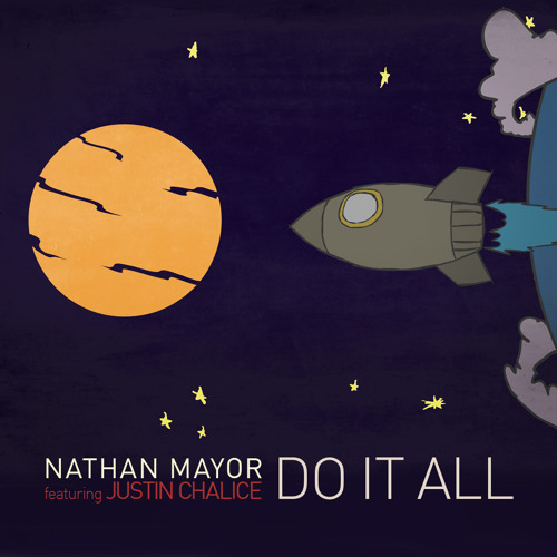 NATHAN MAYOR FEAT. JUSTIN CHALICE - Do It All (Radio Edit) - CLIP