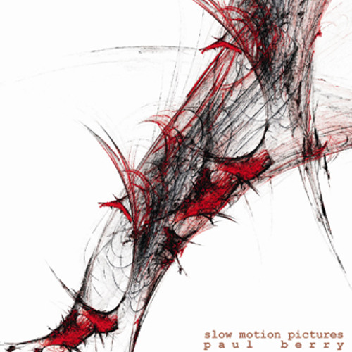 Slow Motion Pictures - Paul Berry