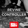 Revine - Controller OUT NOW [Big & Dirty Recordings]