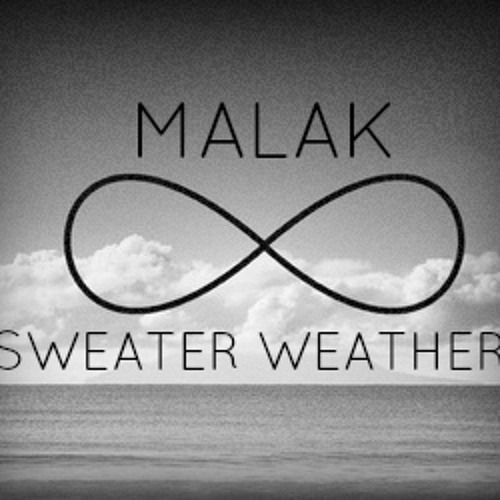 Malak - Sweater Weather (Cover)