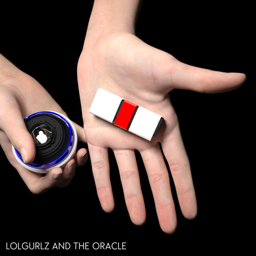 LC:006 - LOLGurlz & The Oracle - Red Pill & Blue Pill E.P