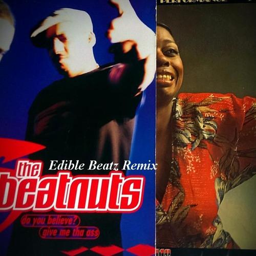The Beatnuts - Do You Believe (Edible Beatz Remix)