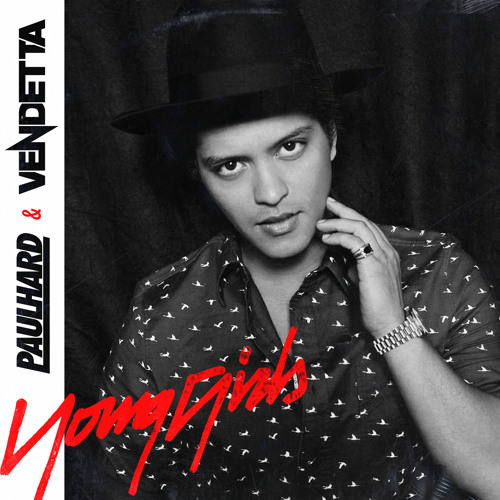 Bruno Mars - Young Girls (PaulHard & Vendetta Remix)