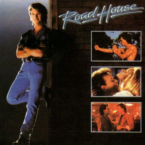 List O Mania: Reasons Why You Can't Remake Roadhouse - Ryan Parker - 11/28/13