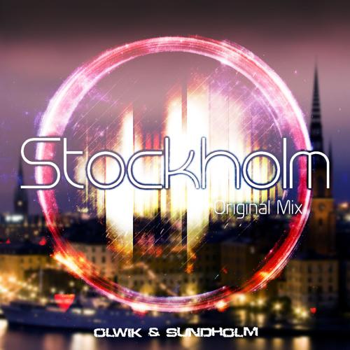Sundholm & OLWIK - Stockholm (Original Mix)
