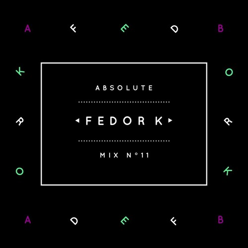 Absolute Mix n°11 - Fedor K