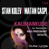 Stan Kolev, Matan Caspi - Kalimankude (Original Mix) Exclusive Preview