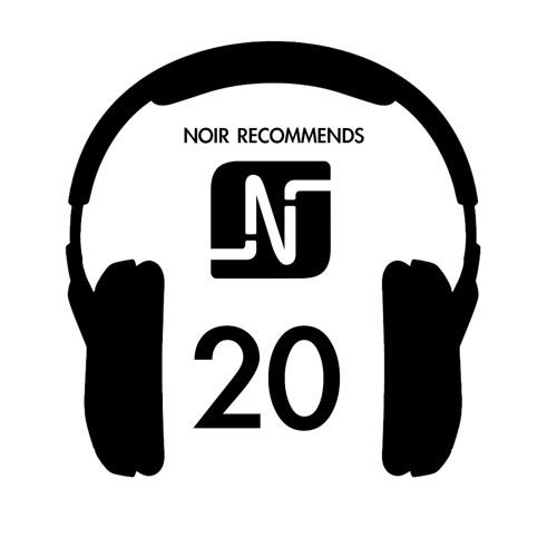 Noir Recommends // Episode 20 2013
