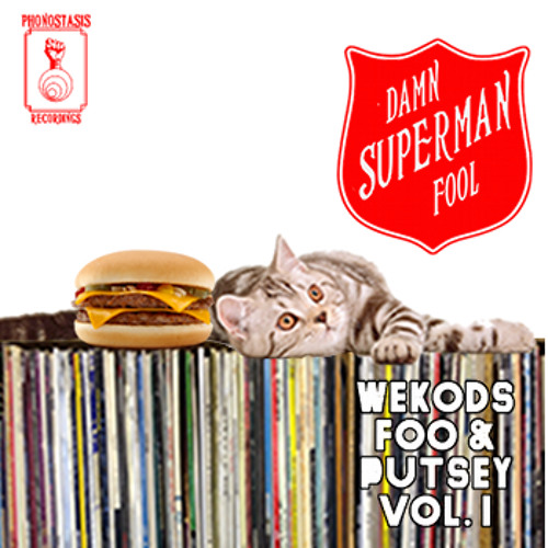 Superman Damn Fool - Wekods , Foo & Putsey Vol.1