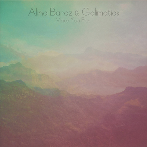 Alina Baraz & Galimatias - Make You Feel