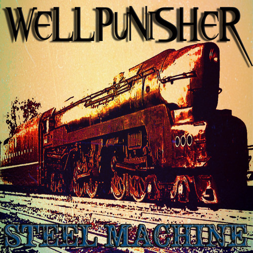 Wellpunisher - Steel Machine (original mix)