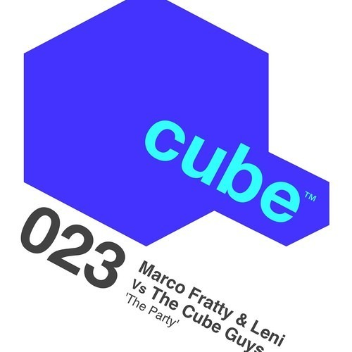 (CUBE 023) MARCO FRATTY, LENI Vs THE CUBE GUYS - The Party