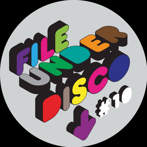 File Under Disco 10 DJ Rocca Feat. Dimitri From Paris & Dicky Trisco Mixes