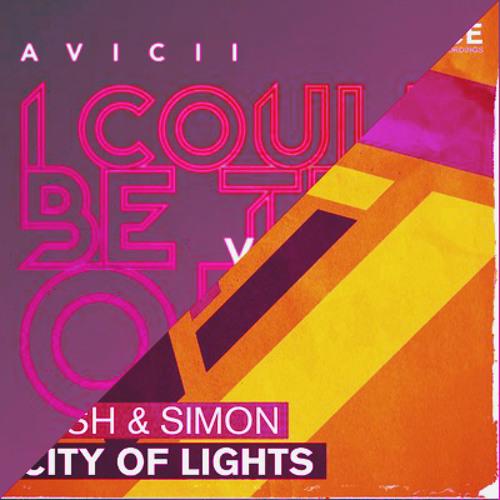 Avicii & Nicky Romero Vs. Lush & Simon - City of the one (Golia V-Mash)