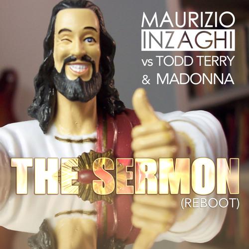Maurizio Inzaghi vs Todd Terry & Madonna - The Sermon (Reboot)