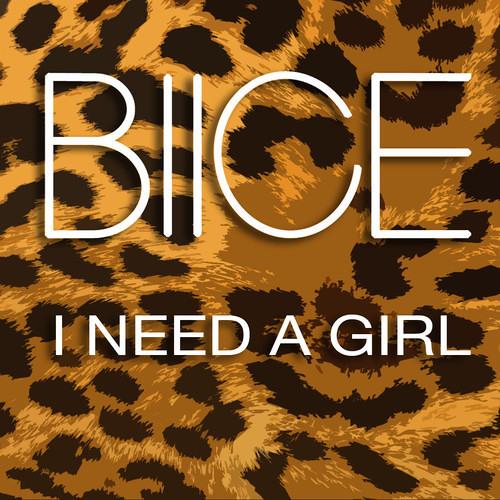Blice - I Need A Girl
