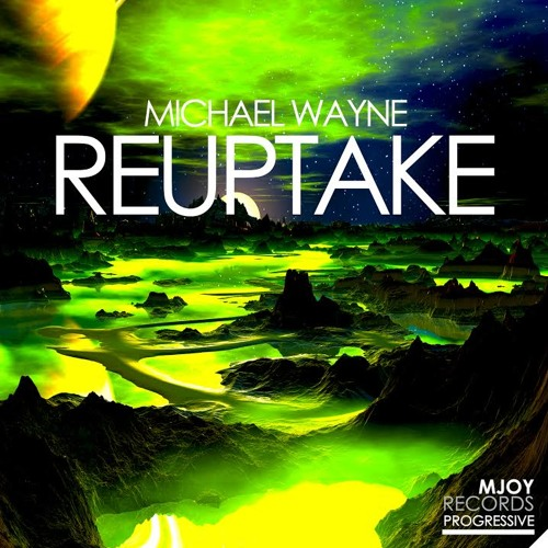 Michael Wayne - Reuptake (Original Mix)